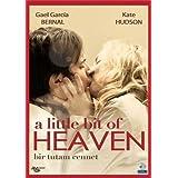 A Little Bit Of Heaven - Bir Tutam Cennet