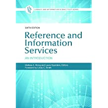 Reference and Information Services: An Introduction, 6th Edition (Library and Information Science Text) (English Edition)