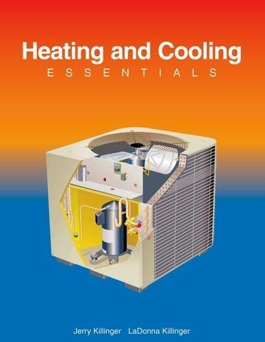 Heating and Cooling Essentials by Killinger, Jerry Published by Goodheart-Willcox Co 3rd (third) edition (2003) Hardcover