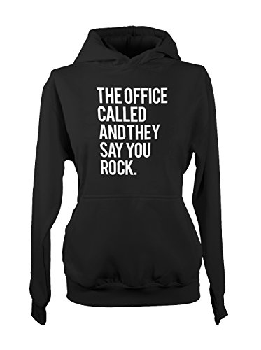 The Office Called And They Say You Rock Femme Capuche Sweatshirt Noir
