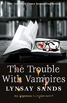 The Trouble With Vampires by [Sands, Lynsay]