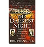 [(The Darkest Night: Two Sisters, a Brutal Murder and the Loss of Innocence in a Small Town. )] [Author: Ron Franscell] [Mar-2008]