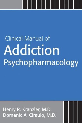 Clinical Manual Of Addiction Psychopharmacology by American Psychiatric Publishing, Inc. (2005-08-01)