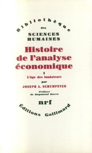 Histoire de l'analyse économique (Tome 1-L&#3...