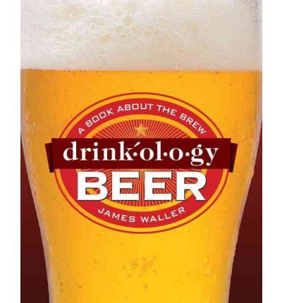 drinkology-beer-by-authorwaller-james-on-oct-01-11
