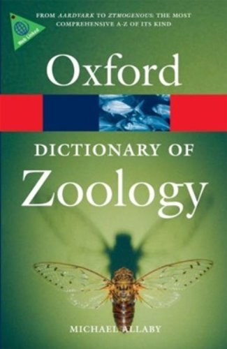 A Dictionary of Zoology (Oxford Quick Reference) by Michael Allaby (2010-03-19)