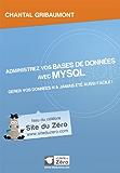 Administrez vos bases de données avec MySQL (Livre du Zéro)