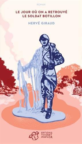 Le jour où on a retrouvé le soldat Botillon par Hervé Giraud