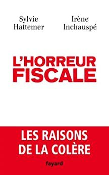 Lhorreur fiscale (Documents)