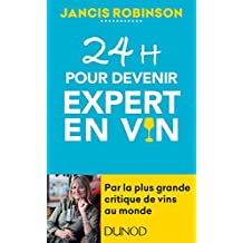 24h pour devenir expert en vin (Hors Collection) (French Edition)