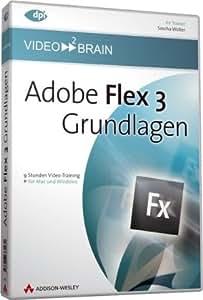Adobe Flex 3 - Grundlagen