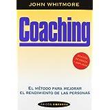 Coaching - el metodo para mejorar el rendimiento de las personas (Empresa (paidos))