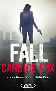 Candice Fox - Fall (Archer & Bennett, Tomes 3)