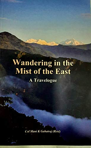 WANDERING IN THE MIST OF EAST