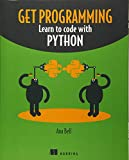 Learn Programming with Python: Learn to code with Python - Ana Bell