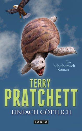 Einfach göttlich: Ein Scheibenwelt-Roman von [Pratchett, Terry]
