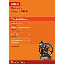 KS3 HIST THE AMER REVOLUTION (Knowing History)