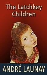 The Latchkey Children (A Pan original)