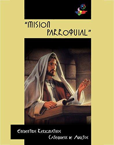 Pregones para la Misión: Kerigma de la Catequesis de Adultos (Diócesis de Colima)
