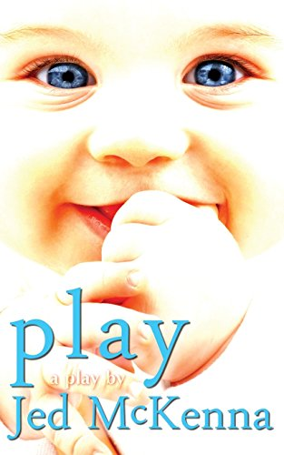 Play: A Play by Jed McKenna