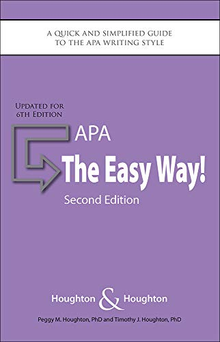 APA: The Eay Way a Quick and Simplified Guide to the APA Writing Style