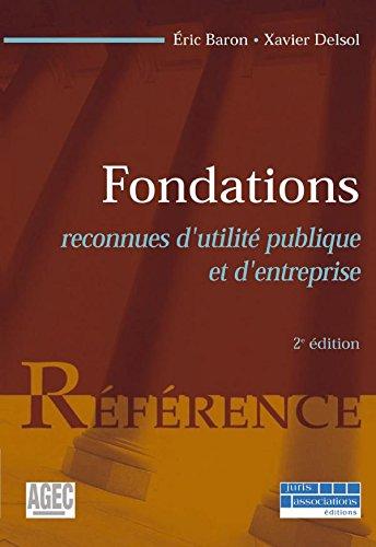 Fondations reconnues d'utilité publique (RUP) par Éric Baron
