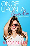 Once Upon a Comic-Con (Geeks Gone Wild Book 3) (English Edition)