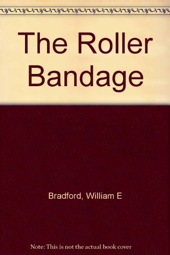 The Roller Bandage