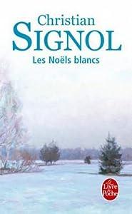 """Afficher """"Ce que vivent les hommes n° 1 Les Noëls blancs"""""""