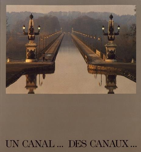 Un canal-- des canaux