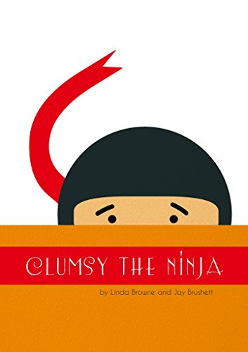 Clumsy the Ninja (English Edition) eBook: Linda Browne, Jay ...