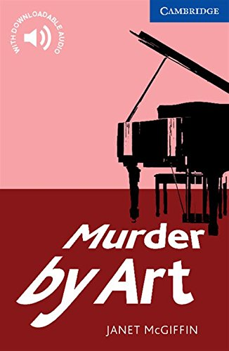 CER5: Murder by Art Level 5 Upper Intermediate (Cambridge English Readers)