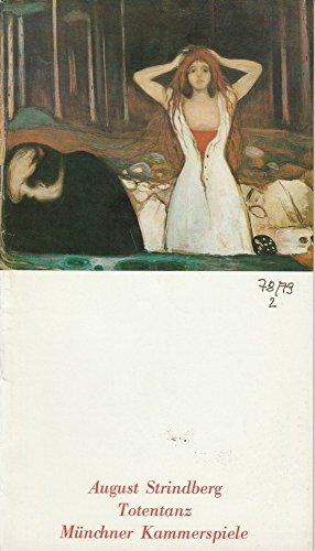 Programmheft August Strindberg: TOTENTANZ Premiere 12. Oktober 1978 Spielzeit 1978 / 79 Heft 2