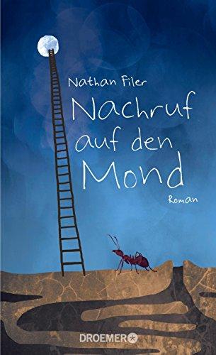 Buchseite und Rezensionen zu 'Nachruf auf den Mond: Roman' von Nathan Filer