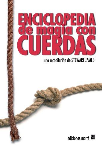 Enciclopedia de magia con cuerdas