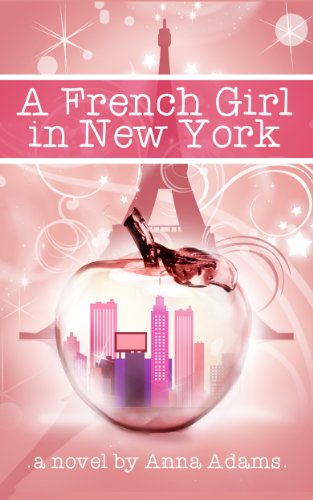 A French Girl in New York (The French Girl Series Book 1) (English Edition) (Free Teen Ebooks)