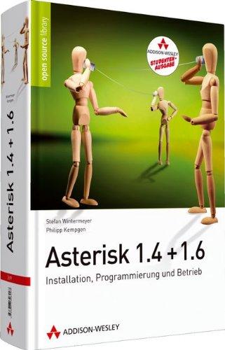 Asterisk 1.4 + 1.6 - Studentenausgabe (Open Source Library)