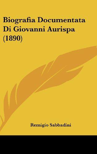 Biografia Documentata Di Giovanni Aurispa (1890)