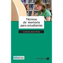 Tecnicas De Memoria Para Estudiantes (Psicologia Y Educacion)