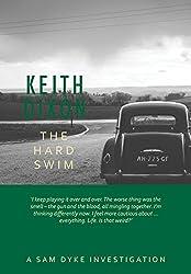 The Hard Swim (Sam Dyke Investigations Book 3) (English Edition)