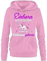 Einhorn Königinnen wurden im Februar geboren ! Unicorn Damen HOODIE Sweatshirt mit Kapuze Gr.S M L XL XXL schenken Birthday Party Feiern