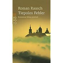 Tiepolos Fehler (Kommissar Kilian ermittelt, Band 1)