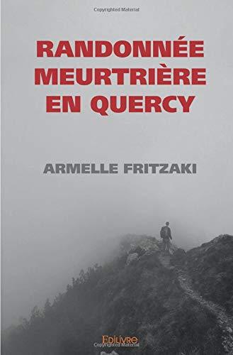 Randonnée meurtrière en Quercy
