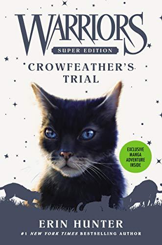 Warriors Super Edition: Crowfeather's Trial por Erin Hunter