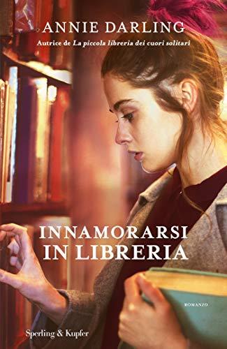 Innamorarsi in libreria di [Darling, Annie]