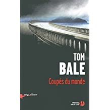 Coupés du monde (Sang d'encre) (French Edition)