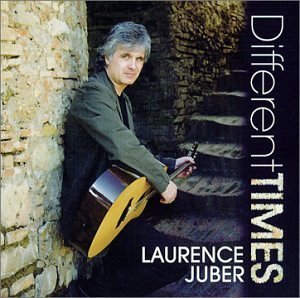 Different Times by Laurence Juber (2001-10-23)