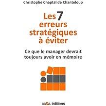 Les 7 erreurs stratégiques à éviter (Collection 7 t. 1)