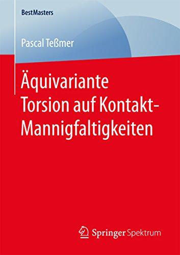 Äquivariante Torsion auf Kontakt-Mannigfaltigkeiten (BestMasters)
