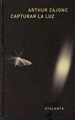 Capturar La Luz (IMAGINATIO VERA) por Arthur Zajonc